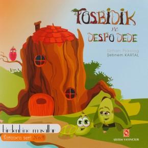 Tosbidik ve Despo Dede